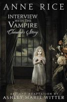 Interview with the Vampire: Claudia's Story: Book by Anne Rice