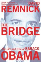 The Bridge: Book by David Remnick