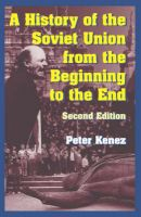 A History of the Soviet Union from the Beginning to the End: Book by Peter Kenez
