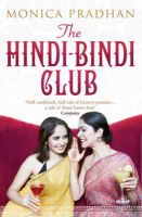 The Hindi-Bindi Club: Book by Monica Pradhan