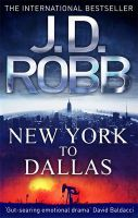 New York to Dallas: Book by J. D. Robb