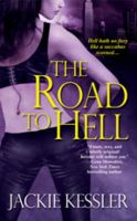 The Road to Hell: Book by Jackie Kessler