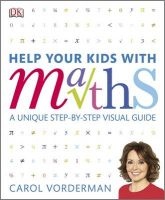 Help Your Kids with Maths: Book by Carol Vorderman