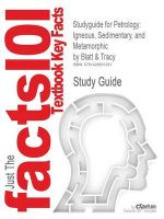 Studyguide for Petrology: Igneous, Sedimentary, and Metamorphic by Blatt & Tracy, ISBN 9780716724384: Book by Cram101 Textbook Reviews