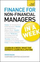 Teach Yourself Finance for Non-Financial Managers in a Week: Book by Roger Mason