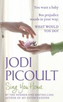 Sing You Home: Book by Jodi Picoult