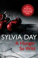 A Hunger So Wild: Book by Sylvia Day
