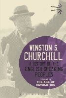 A History of the English-Speaking Peoples: The Age of Revolution: Volume III: Book by Sir Winston S. Churchill
