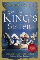 The King's Sister: Book by Anne O'Brien