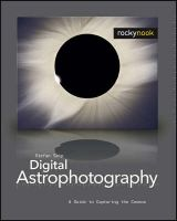 Digital Astrophotography: A Guide to Capturing the Cosmos:Book by Author-Stefan Seip