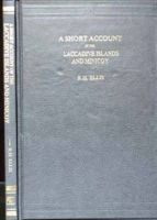 Short Account of the Laccadive Islands and Minicoy: Book by R.H. Ellis