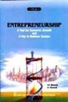 Entrepreneurship - A Tool for Economic Growth and A Key to Business Success: Book by S.R. Bhowmik