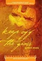 Keep Off The Grass: Book by Karan Bajaj