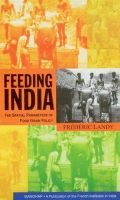 Feeding India: The Spatial Parameters of Food Grain Policy: Book by Frederic Landy