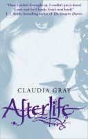 Afterlife (Evernight Series): Book by Claudia Gray