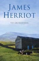 Vet in Harness:Book by Author-James Herriot