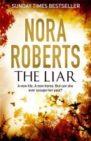 The Liar: Book by Nora Roberts