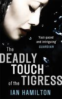 The Deadly Touch of the Tigress: Book by Ian Hamilton