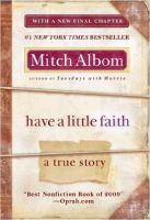 Have a Little Faith: A True Story: Book by Mitch Albom
