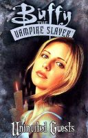 Buffy the Vampire Slayer: Uninvited Guests: Book by Andi Watson