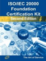 ISO/IEC 20000 Foundation Complete Certification Kit - Study Guide Book and Online Course - Second Edition: Book by Ivanka Menken