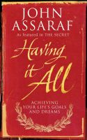 Having it All: Book by John Assaraf
