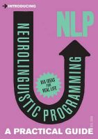 Introducing Neurolingustic Programming (nlp): A Practical Guide: Book by Neil Shah