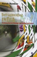 DEFRAGMENTING INDIA:Book by Author-HARISH NAMBIAR