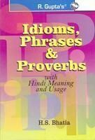 Idioms, Phrases & Proverbs: Book by H S Bhatia