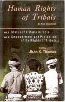 Human Rights of Tribals (2 Vols.): Book by Jhon K. Thomas