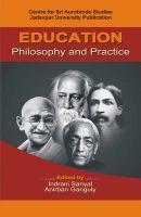 Education Philosophy and Practice: Book by Indrani Sanyal