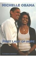 Michelle Obama: First Lady of Hope:Book by Author-Elizabeth Lightfoot