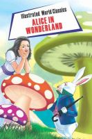 Illustrated World Classics Alice's Adventures in Wonderland: Book by Lewis Carroll