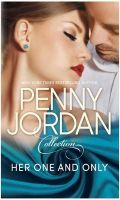 HER ONE AND ONLY: Book by Penny Jordan