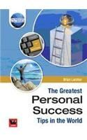 The Greatest Personal Success Tips In The World: Book by Brain Larcher