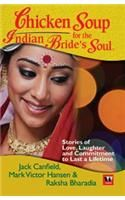 Chicken Soup For The Indian Brides Soul: Book by Jack Canfield, Raksha Bharadia