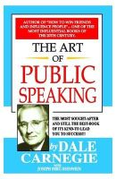 The Art of Public Speaking: Book by Dale Carnegie