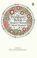 The Penguin Book of Modern British Short Stories: Book by Malcolm Bradbury