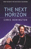 The Next Horizon: Book by Sir Chris Bonington