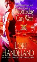 Doomsday Can Wait: Book by Lori Handeland