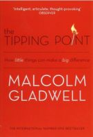 The Tipping Point: How Little Things Can Make a Big Difference:Book by Author-Malcolm Gladwell