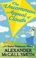 The Uncommon Appeal of Clouds: Book by Alexander McCall Smith