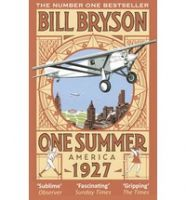 One Summer (Lead Title): Book by  Bill Bryson