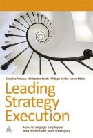 Leading Strategy Execution: How to Engage Employees and Implement Your Strategies:Book by Author-Suresh Mistry , Christine Antunes , Christophe Korda , Philippe Korda