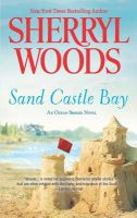 Sand Castle Bay: Book by Sherryl Woods