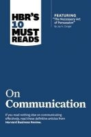 HBR's 10 Must Reads on Communication: Book by Harvard Business Review