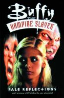 Buffy the Vampire Slayer: Pale Reflections: Book by Andi Watson , Cliff Richards , Cliff Richards