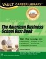 The American Business School Buzz Book: Book by VAULT