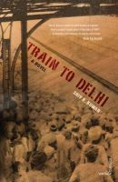 Train to Delhi: A Novel: Book by Shiv K. Kumar