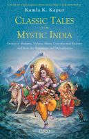 Classic Tales from Mystic India: Book by Kamla K. Kapur